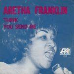 Think – Aretha Franklin