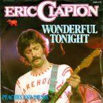 Wonderful tonight – Eric Clapton