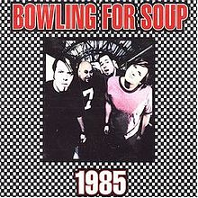 1985 – Bowling For Soup