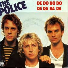De do do do de da da da – The Police