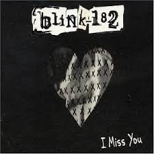 I Miss You - Blink-182