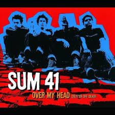 Over my head (better off dead) – Sum 41
