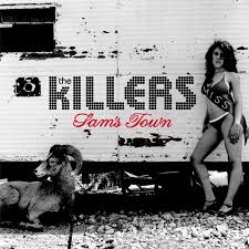 Sam's Town – The Killers