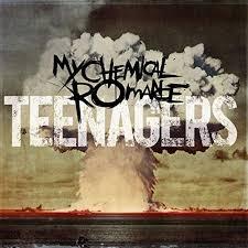 Teenagers – My Chemical Romance