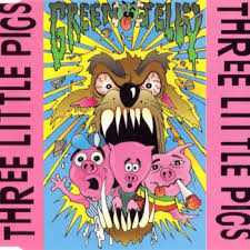 Three little pigs – Green Jellÿ