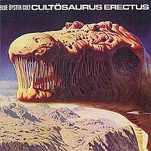 Blue Öyster Cult - Cultösaurus Erectus