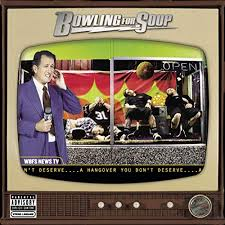 Bowling For Soup - A Hangover You Don't Deserve