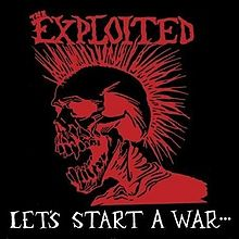 Exploited - Let's Start a War