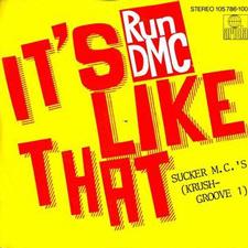 It's like that – Run DMC