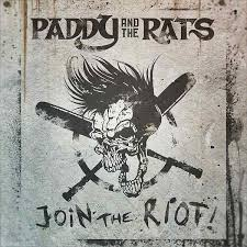 Join the riot – Paddy and the Rats