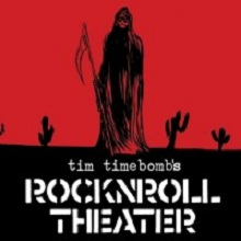 Tim Timebomb Sings Songs from RockNRoll Theater