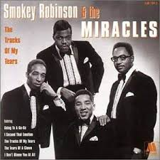 Tracks of my tears – Smokey Robinson and the Miracles