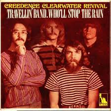 Who'll stop the rain – Creedence Clearwater Revival