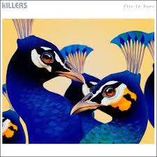 Fire in bone – The Killers