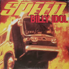 Speed – Billy Idol