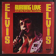 Burning love – Elvis Presley
