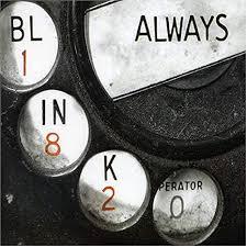 Always – Blink-182