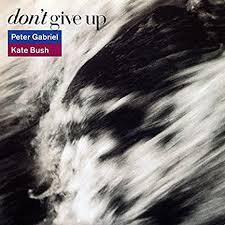 Don't give up – Peter Gabriel