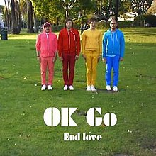 End love – OK Go