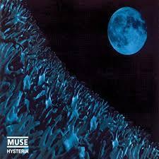Hysteria – Muse