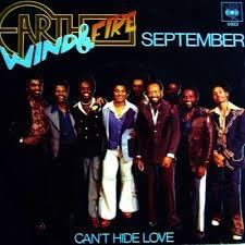 September – Earth, Wind & Fire