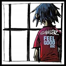 Feel good Inc. – Gorillaz