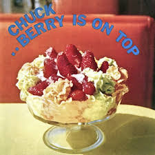 Chuck Berry Is on the Top