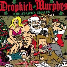 The season's upon us – Dropkick Murphys