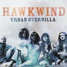 Urban guerrilla – Hawkwind
