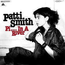Pissing in a river – Patti Smith