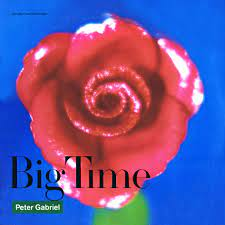 Big time – Peter Gabriel