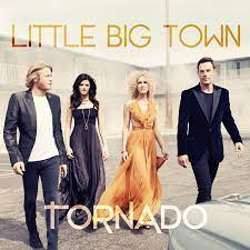 Tornado – Little Big Town