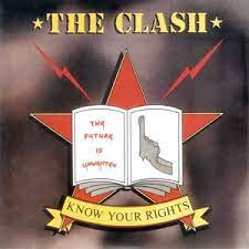 Know your rights – The Clash