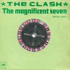 The magnificent seven – The Clash