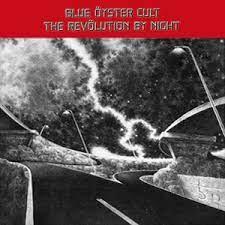 Blue Öyster Cult - The Revölution by Night