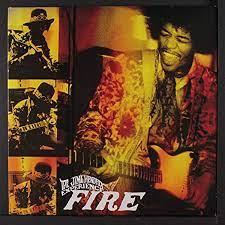 Fire – The Jimi Hendrix Experience