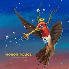 The invisible king – Moron Police